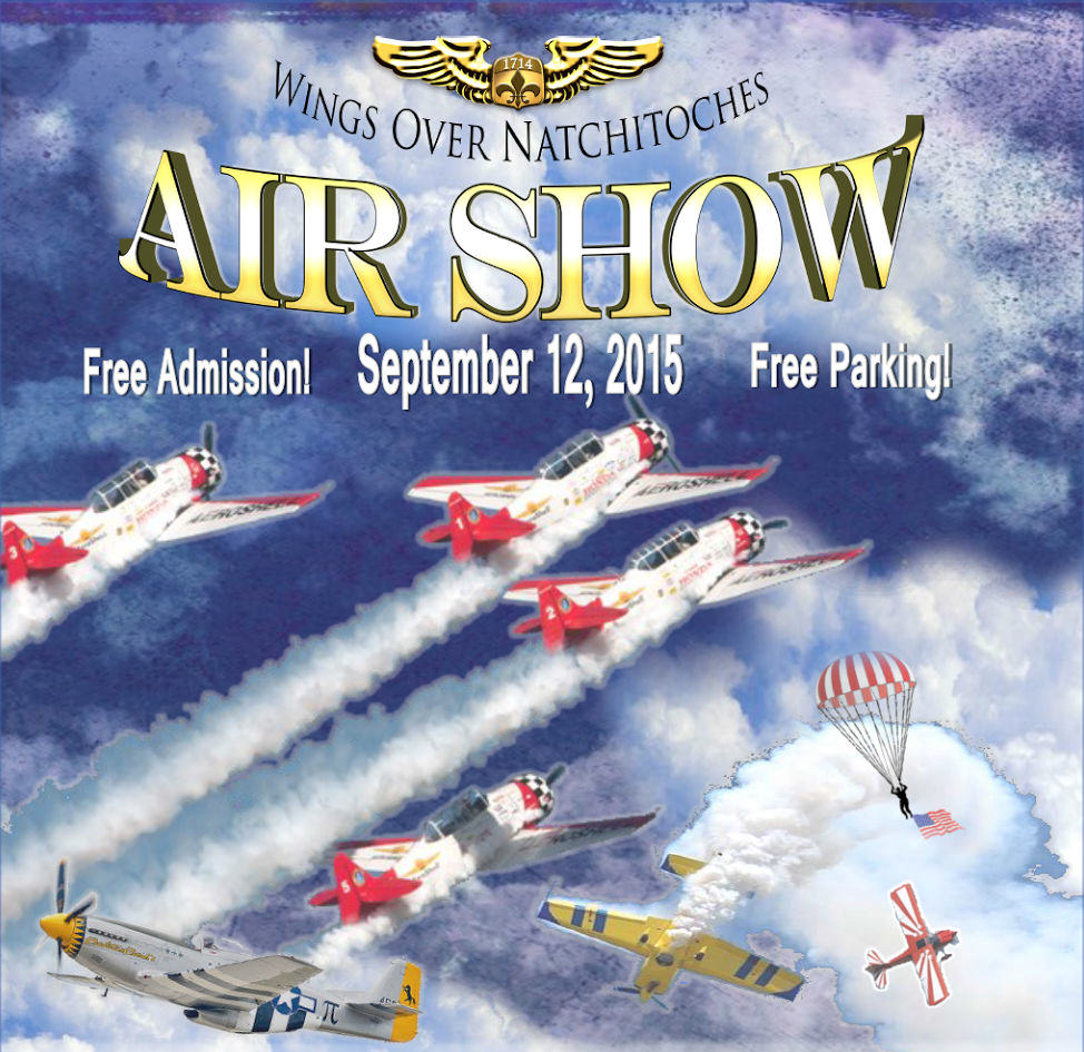 First Wings Over Natchitoches Airshow – September 11 & 12th